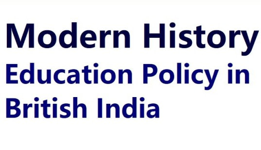 List of 11 Education Policy in British India